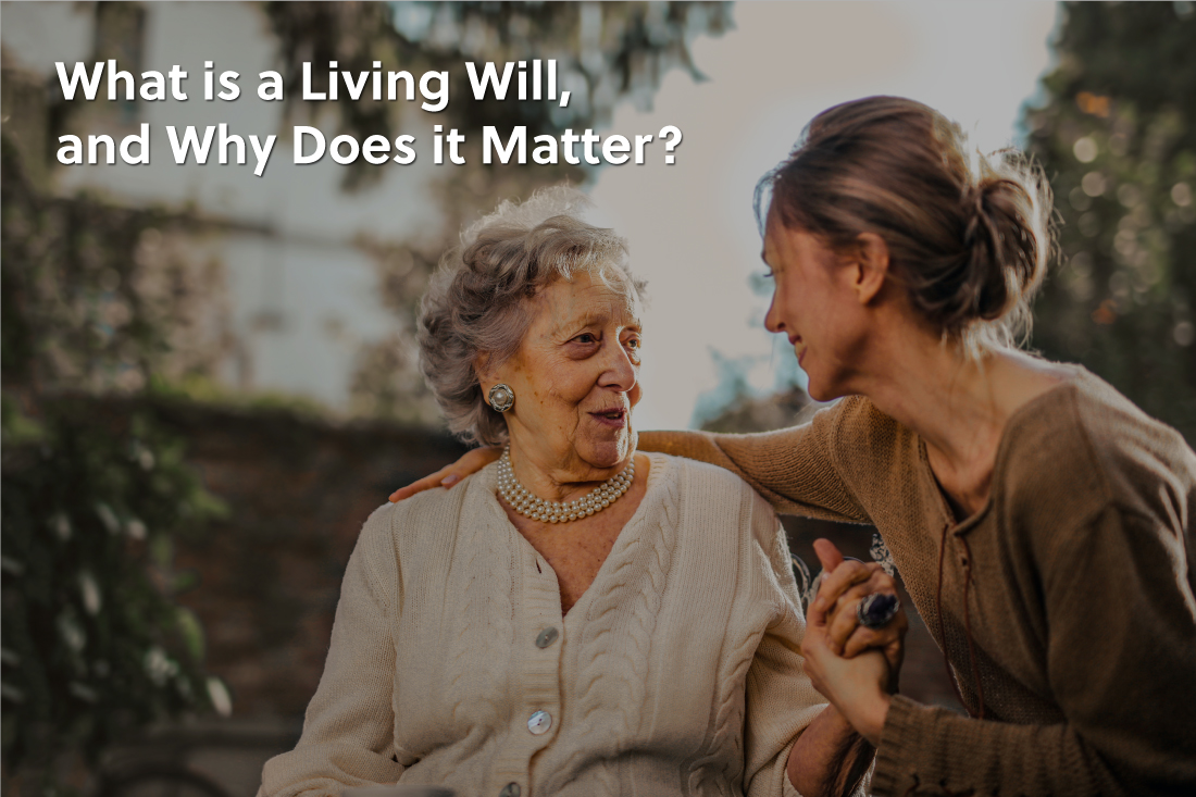 What is a Living Will, and Why Does it Matter?
